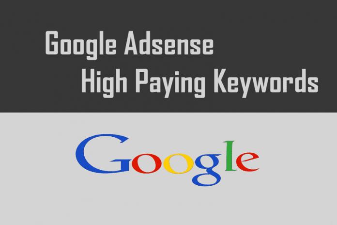 70+ List Of Google Adsense High Paying Keywords 2016