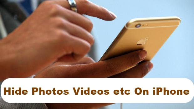 Hide Photos Videos etc On iPhone