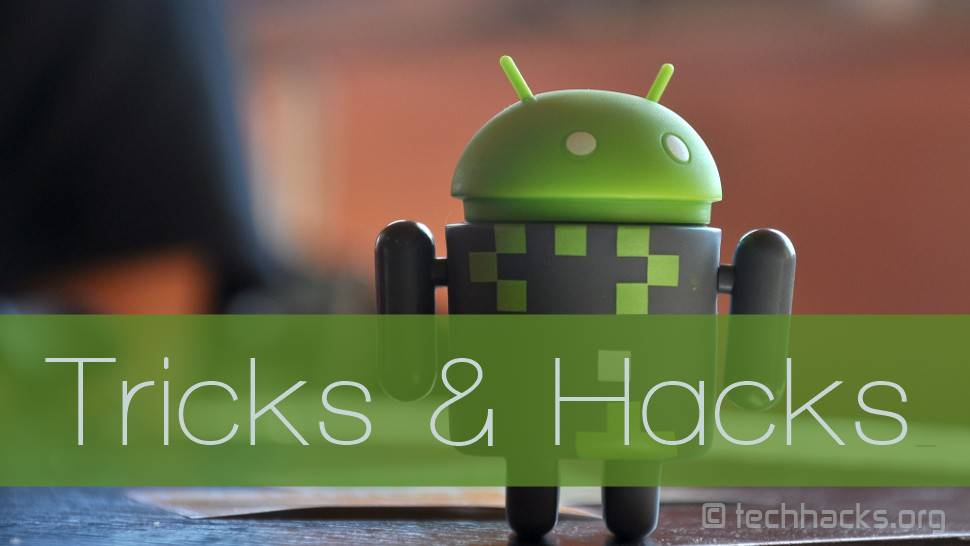 Best Android Tricks 2016