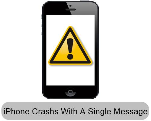 iPhone Crash And Rebbot With A Single Message