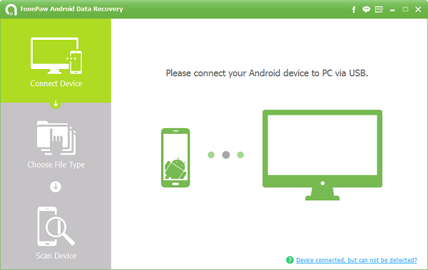 connect your Android device to PC via USB cable