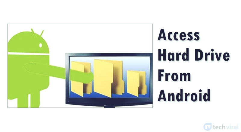 How To Access Hard Drive From Android