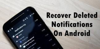 Recover Deleted Notifications On Android
