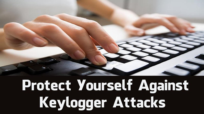 8 Ways To Avoid Becoming A Victim Of Keyloggers