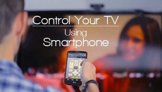How To Control Your TV Using Smartphone