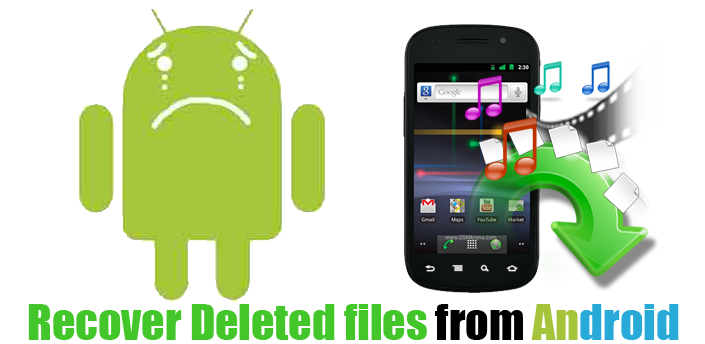 How To Recover Deleted Photos And Videos From Android