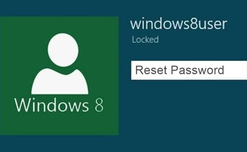 How To Reset Windows 8 Password