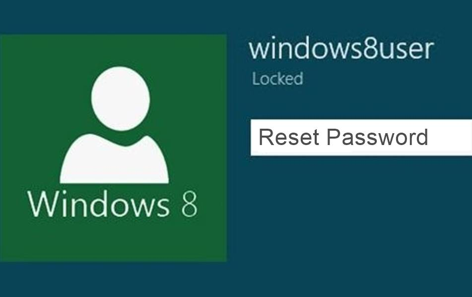 How To Reset Windows 8 8 1 Admin Password Without Knowing