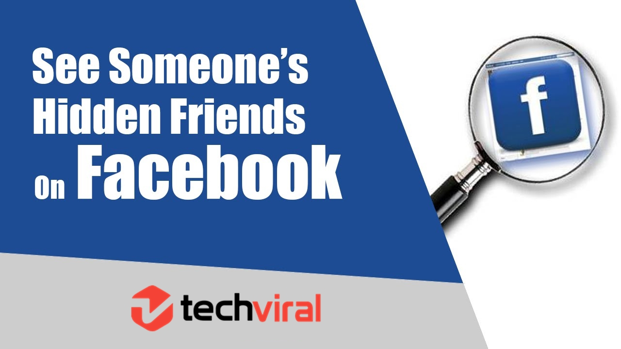 How To See Someone Hidden Friends On Facebook