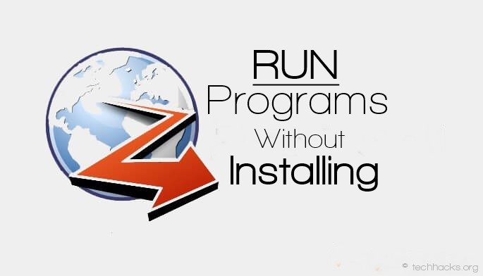 How to Run Windows Programs Without Installing