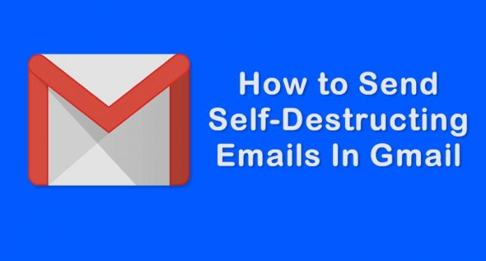 How to Send Self-Destructing Emails To Your Friends In Gmail