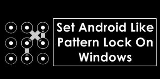 How To Set Android Like Pattern Lock On Windows