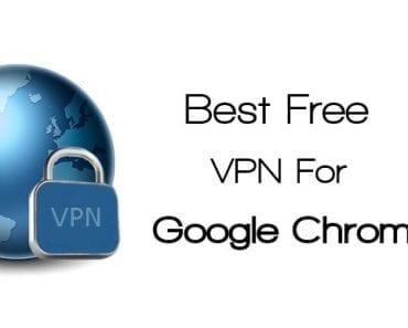 Best Free VPN For Chrome