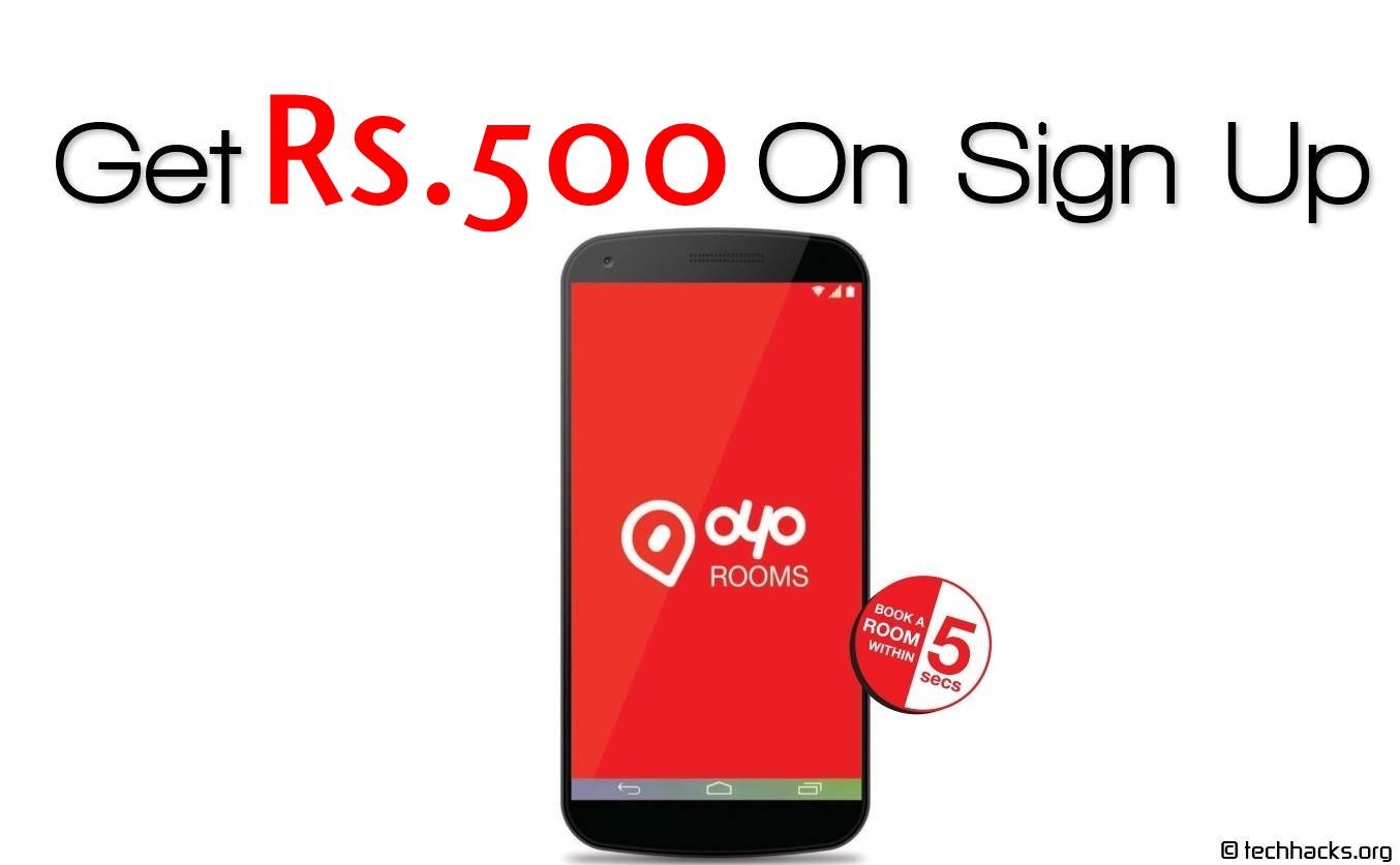 Get Rs.500 Free On Sign Up On OYO Rooms App
