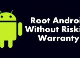 Root Android Without Risking Android Warranty