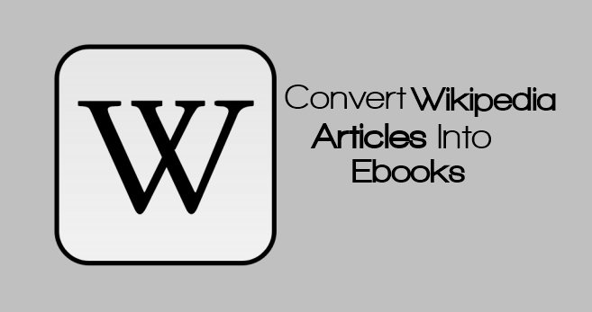 how to create an ebook from wikipedia articles