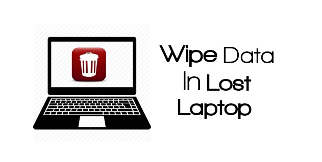 Delete Data In Lost Laptop