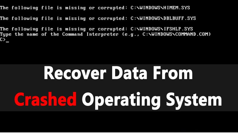 Recover Data From Crashed Operating System