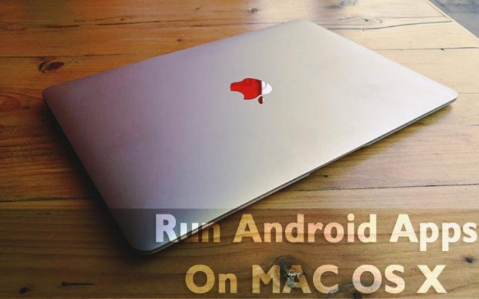 Top 6 Best Emulators To Run Android Apps On MAC OS X