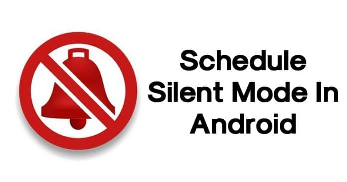 How To Schedule Silent Mode In Android
