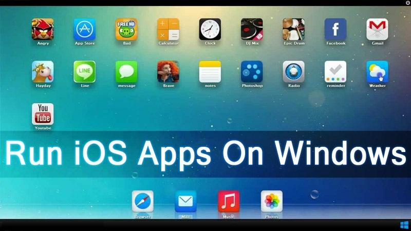 Run iOS Apps On Windows PC & Laptop