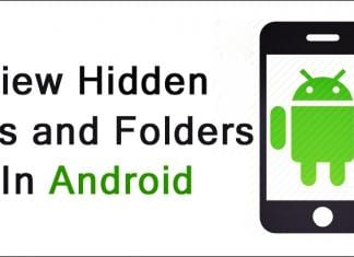 View Hidden Files and Folders In Android