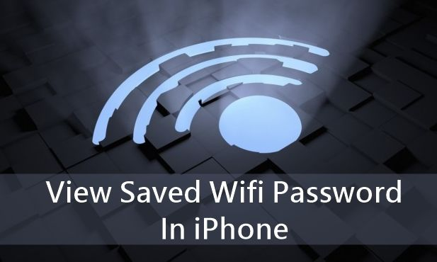 view saved wifi password in iphone