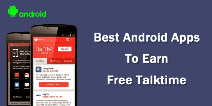Top 10 Best Free Recharge Android Apps To Earn Talktime