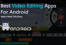 Top 10 Best Video Editing Apps For Your Android Device