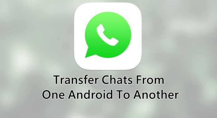 Move Whatsapp Conversations From One Android To Another Techviral