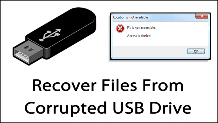 Recover Files From Corrupted USB Drive