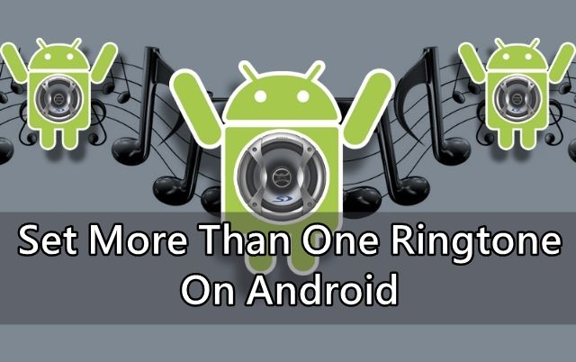 Set Mutiple Android Ringtone_Techviral