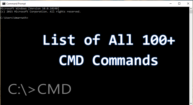 Here's The List of All 100+ CMD Commands For Your Windows