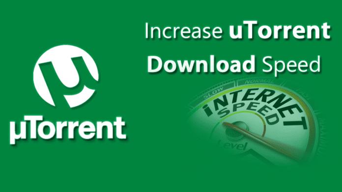 Increase Your uTorrent Download Speed
