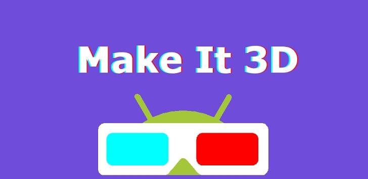 Make It 3D