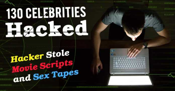 Hacked Into 130 Celebrities Email Accounts; Stolen sex Tapes And Movie Script