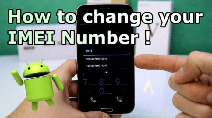 How To Change IMEI Number Of Any Android