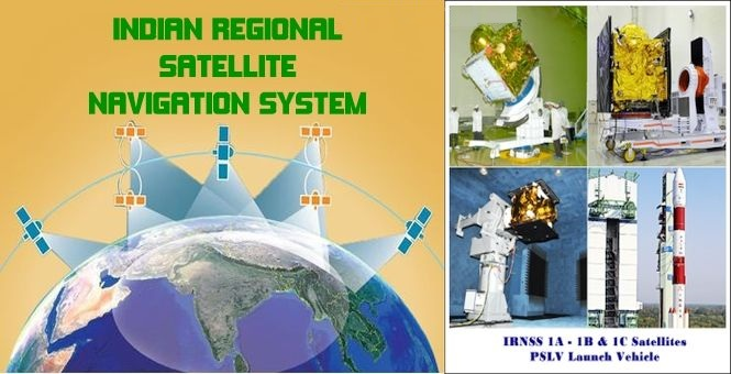 India Says Goodbye GPS and Wellcome IRNSS Navigation System in 2016