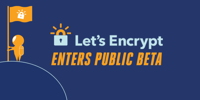 'Let's Encrypt' Entered Public Beta Grab it Now!