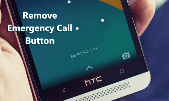 How to Remove 'Emergency Call' Button from Android Lock Screen