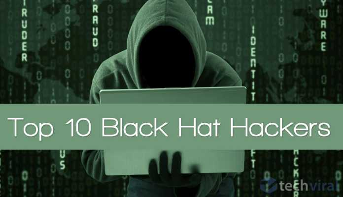 Top 10 BlackHat Hackers