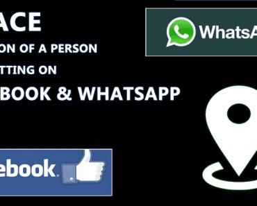 تتبع موقع الشخص من خلال الدردشة على Facebook & ال WhatsApp