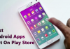 15 Amazing Android Apps You Wouldn't Find on Google Play Store