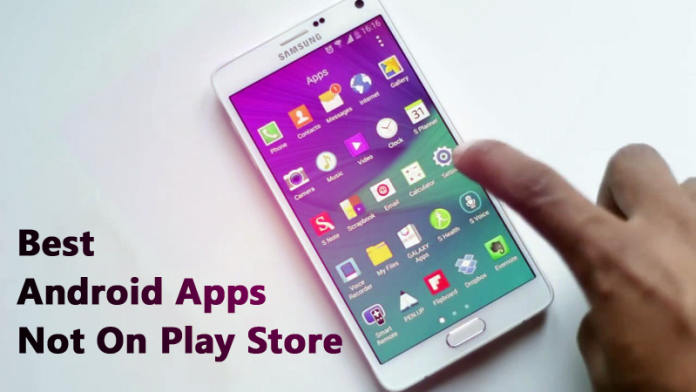 20 Best Android Apps Not on Google Play Store of 2017