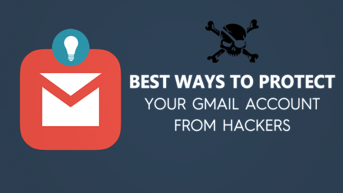 15 Best Ways To Protect Your Gmail Account From Hackers