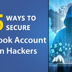 15 Ways To Secure Your Facebook Account From Hackers
