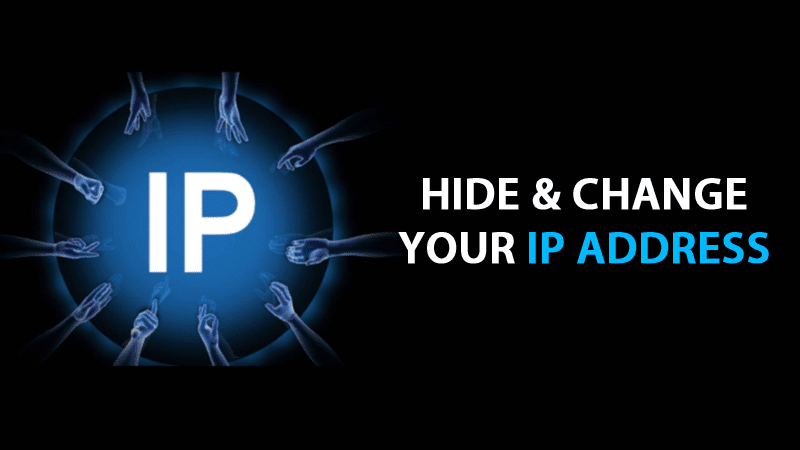 5 Ways To Hide & Change Your IP Address