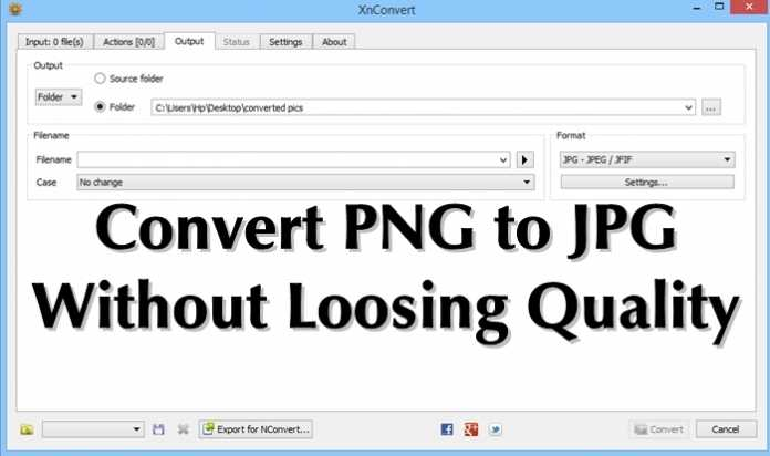 How To Convert PNG Photos to JPG Without Loosing Quality