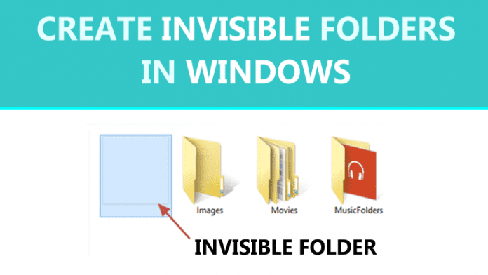 How To Create Invisible Folders In Windows