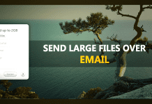 Send Large Files To Anyone Through Your Email Address